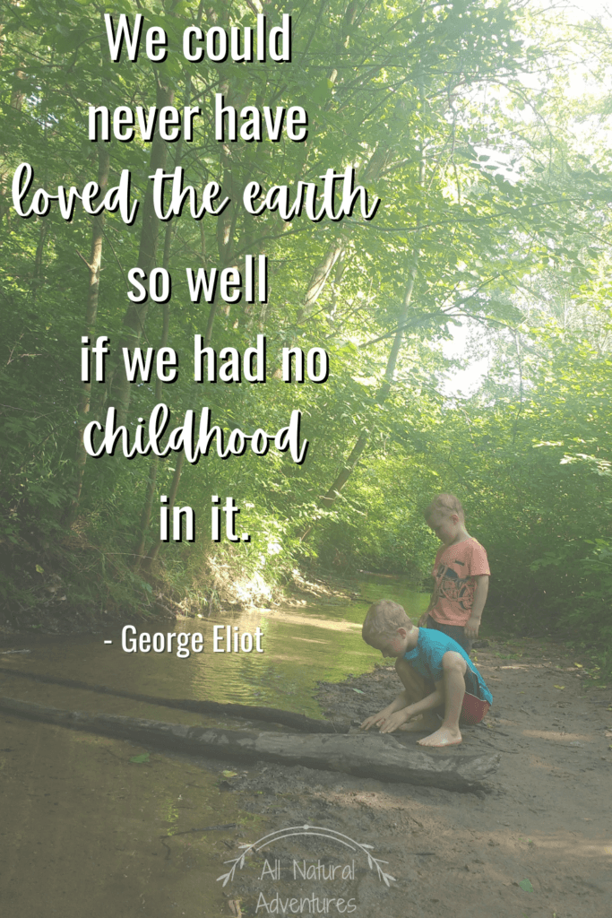 Children's Nature Quotes To Inspire Any Outdoor Adventure With Kids - Children's Nature Education - George Eliot