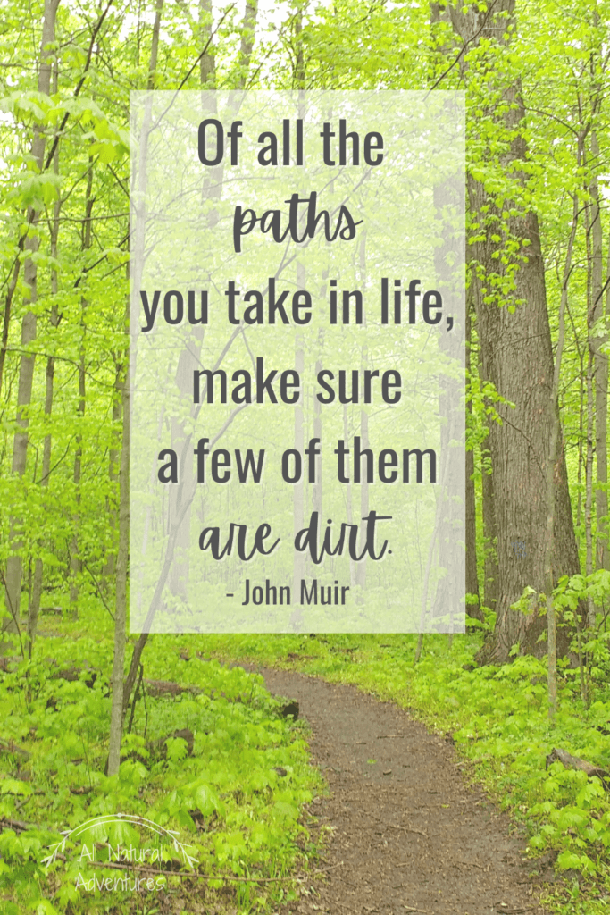 Children's Nature Quotes To Inspire Any Outdoor Adventure With Kids - Exploring Nature - John Muir