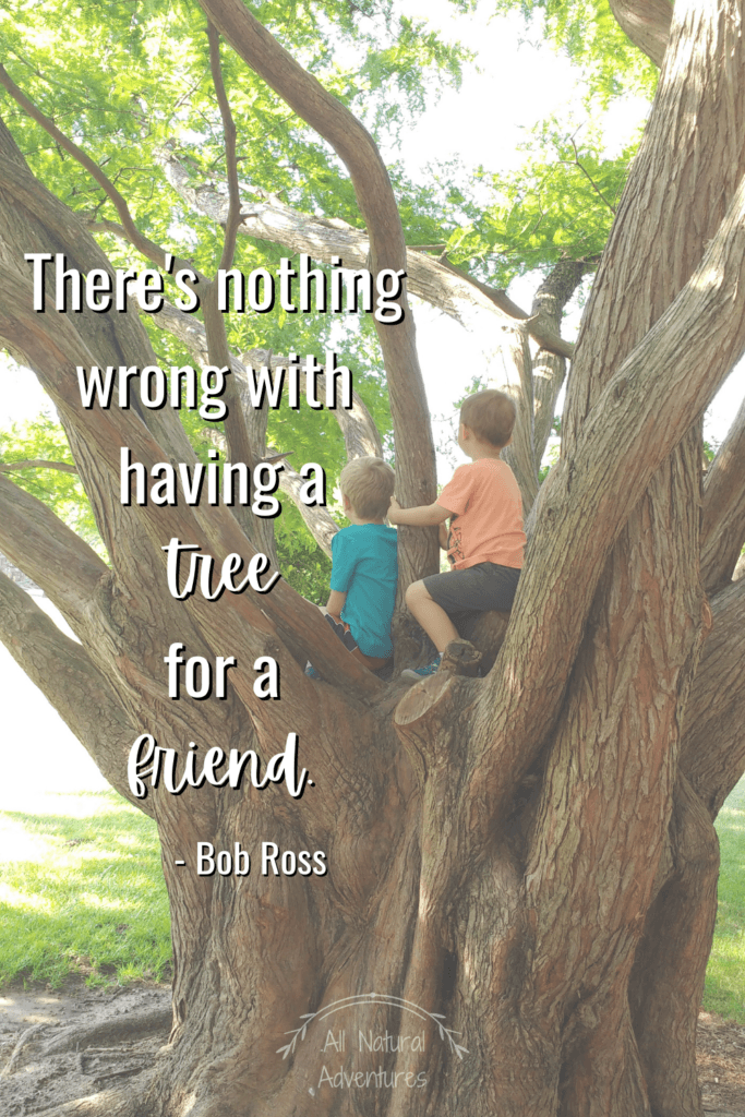 Children's Nature Quotes To Inspire Any Outdoor Adventure With Kids - Teaching Kindness - Bob Ross