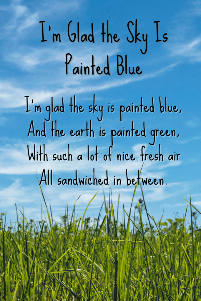 Short & Sweet Nature Poems For Children - I'm Glad The Sky Is Painted Blue
