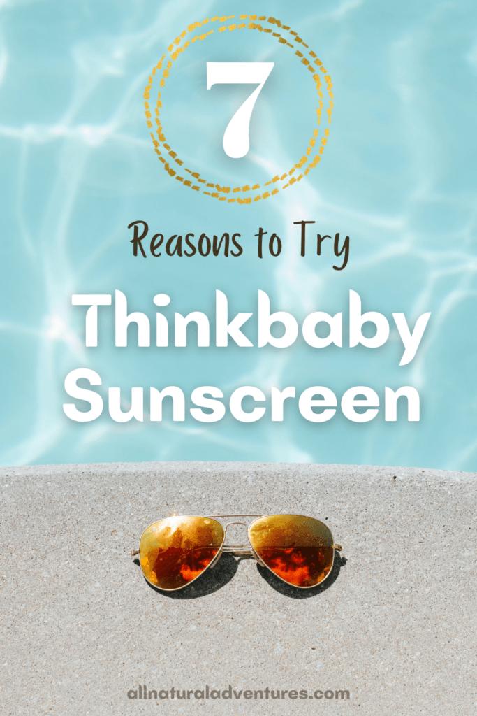7 Reasons To Try Thinkbaby & Thinksport Kids Sunscreen - Thinkbaby & Thinksport Kids Sunscreen Review